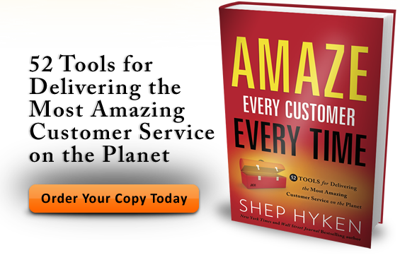 Get Shep Hyken's Newest Book, Amaze Every Customer Every Time: 52 Tools for Delivering the Most Amazing Customer Service on the Planet