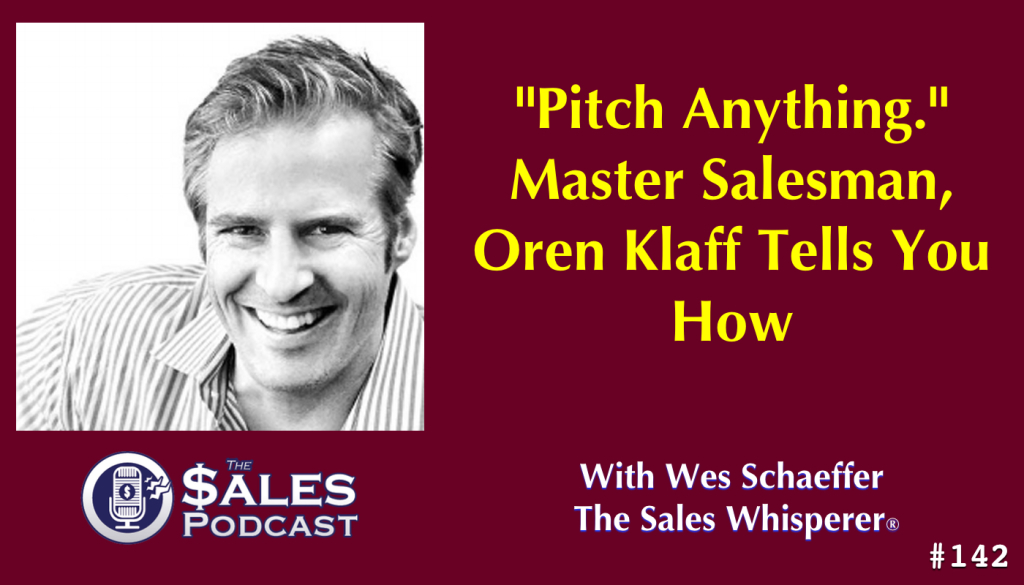 Hear the secrets and power directly from 'Pitch Anything' author, Oren Klaff, on The Sales Podcast.