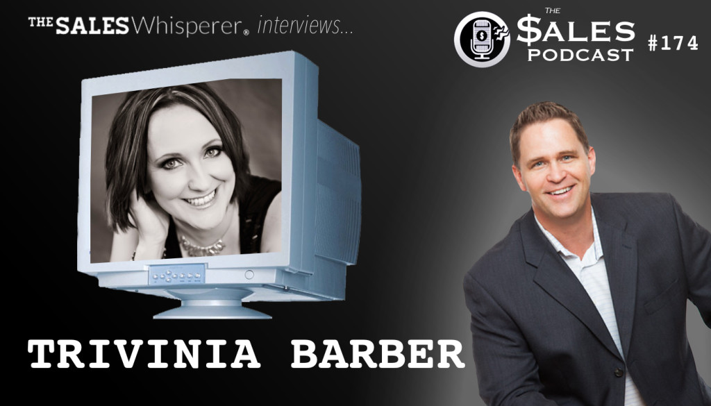 The Sales Podcast Trivinia Barber 174