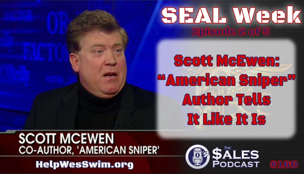 American Sniper author Scott McEwen on professional development and commitment on The Sales Podcast.