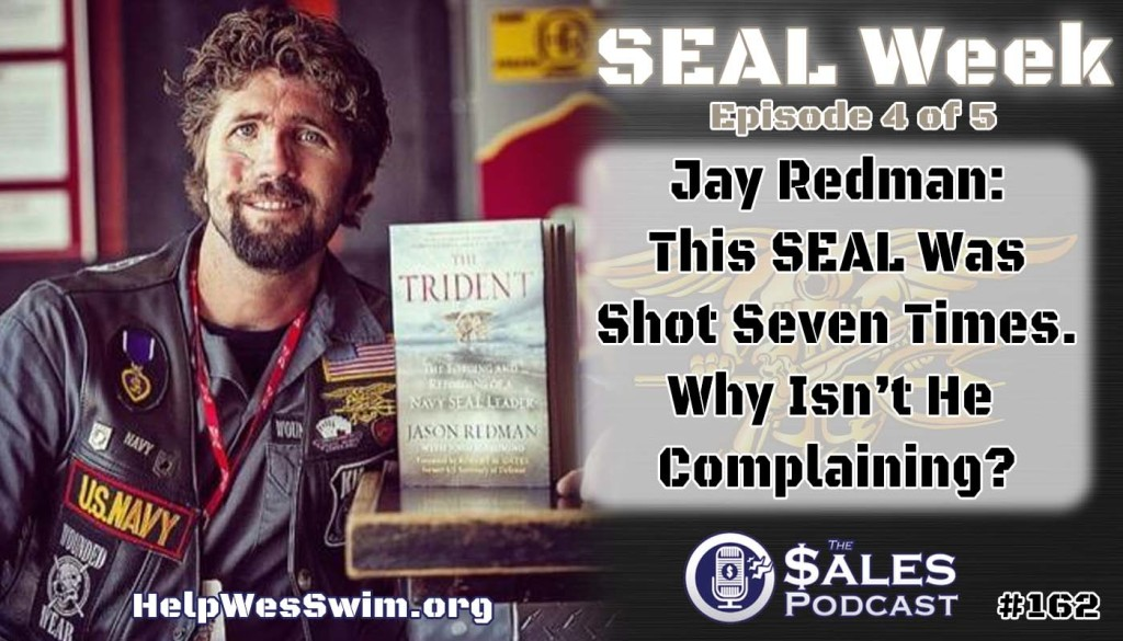 Former Navy SEAL Jay Redman discusses goal setting on The Sales Podcast with Wes Schaeffer.