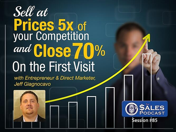 Jeff Giagnocavo The Sales Podcast 85.jpg
