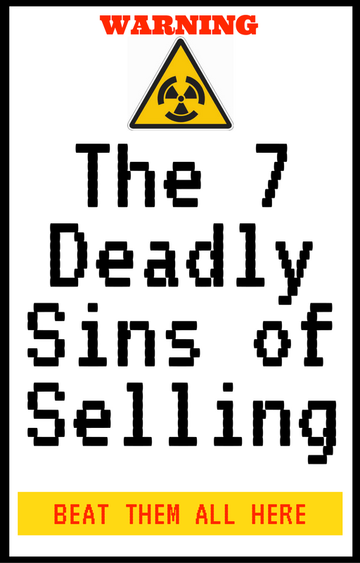 Get the seven deadly sins of selling free report to make every sale.