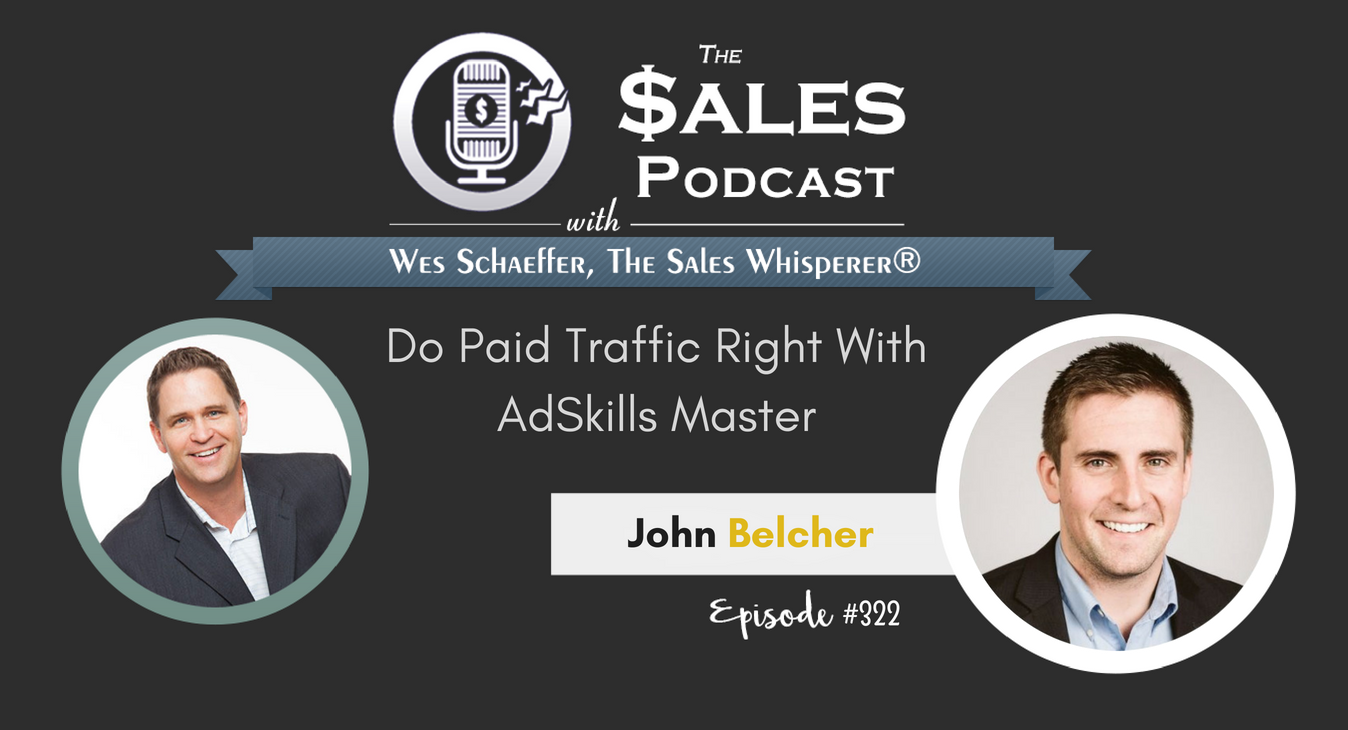 Do Paid Traffic Right With AdSkills Master, John Belcher
