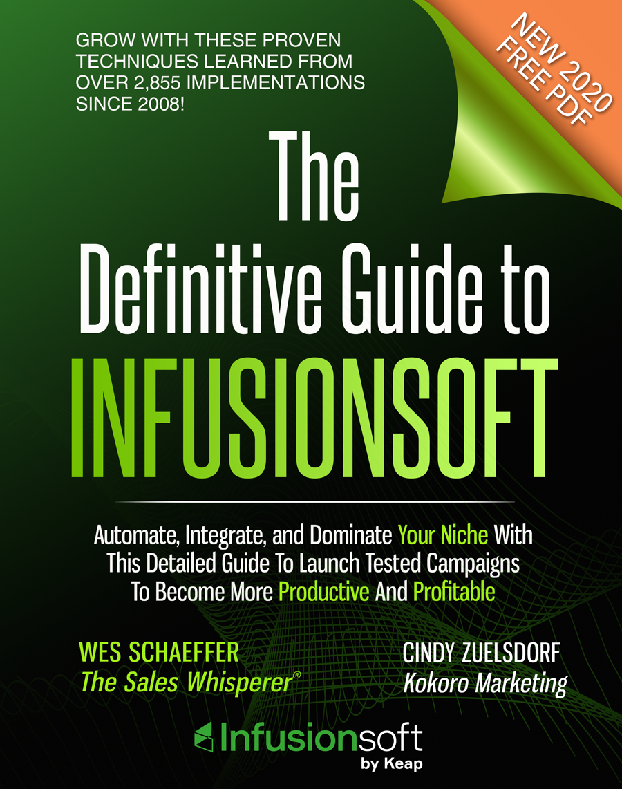 """The Definitive Guide To Infusionsoft"" 2020"