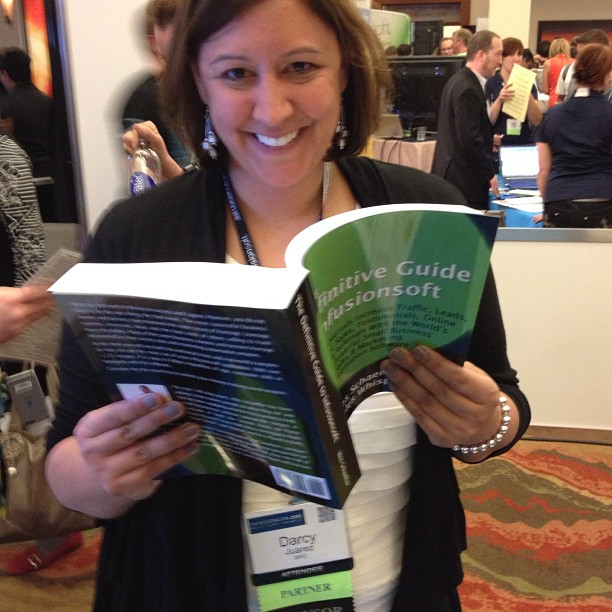 Darcy Juarez of GKIC loves the best Infusionsoft book.