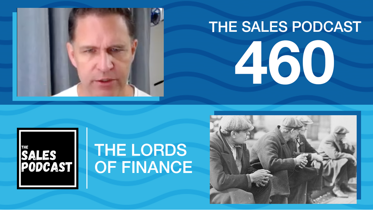 Lords of Finance on The Sales Podcast