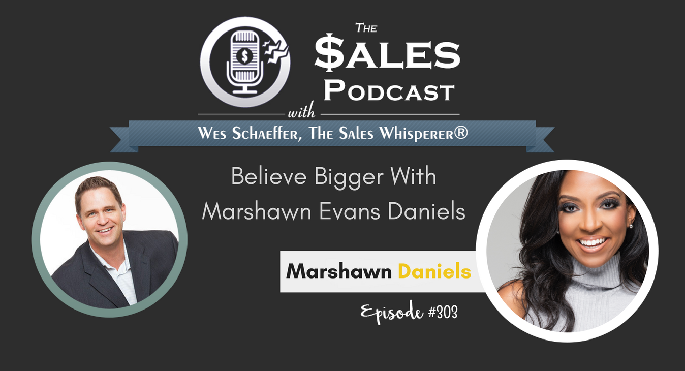Marshawn Daniels - The Sales Podcast #303