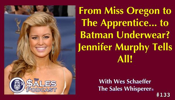 Jennifer Murphy from The Apprentice with Donald Trump on The Sales Podcast