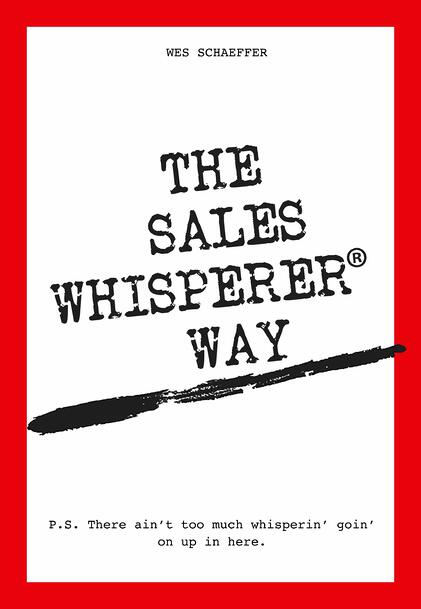 Sell with integrity with the help of these stories from Wes Schaeffer, The Sales Whisperer®