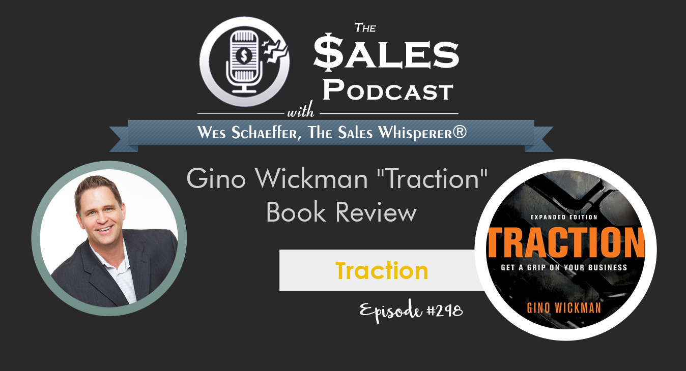 Traction book on The Sales Podcast 298