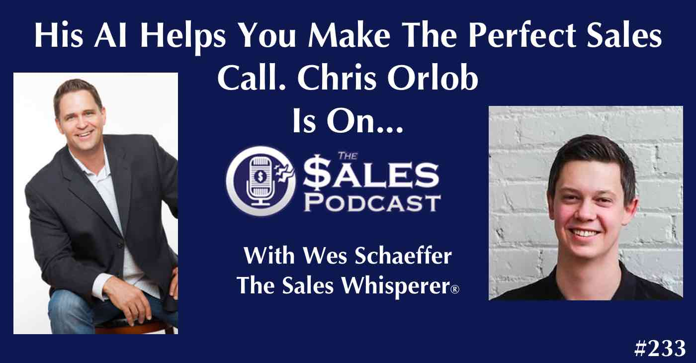 Chris Orlob of Gong.io on The Sales Podcast