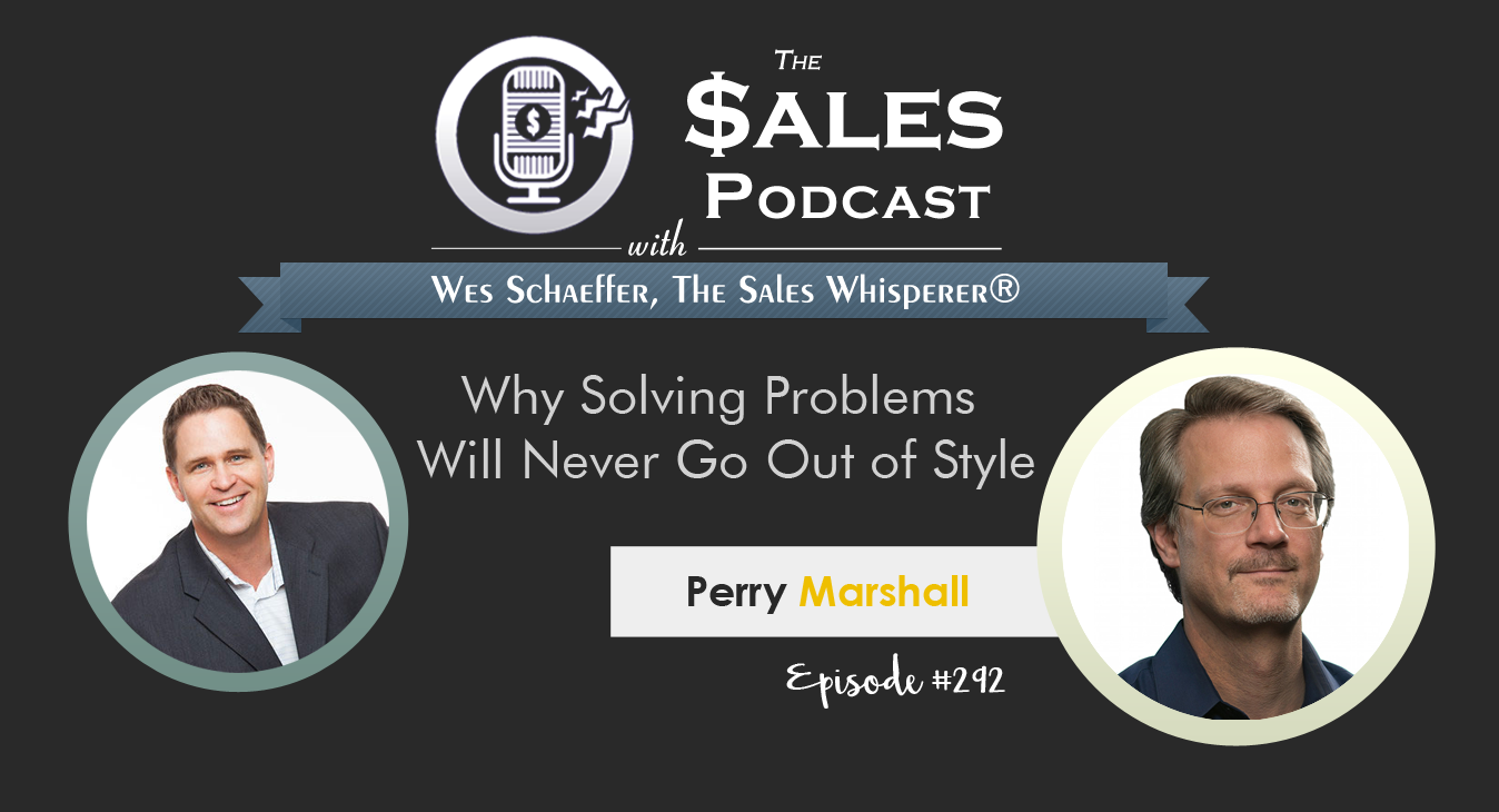 """The Definitive Guide To Google AdWords"" author Perry Marshall, The-Sales-Podcast, 292"