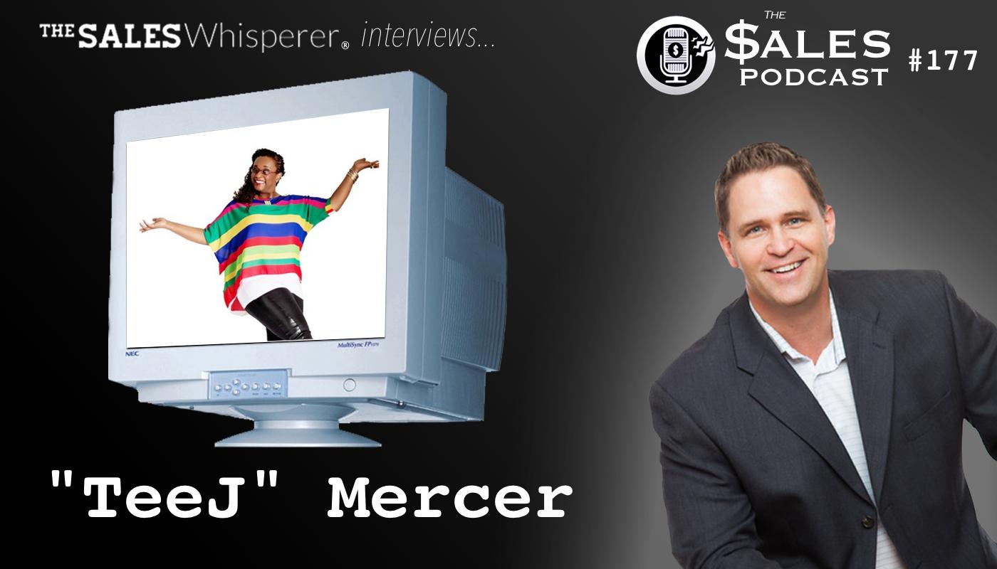 Meet PR expert TeeJ Mercer on The Sales Podcast 177 with Wes Schaeffer