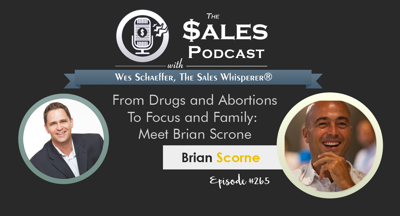 brian_scrone_the_sales_podcast_wes_schaeffer