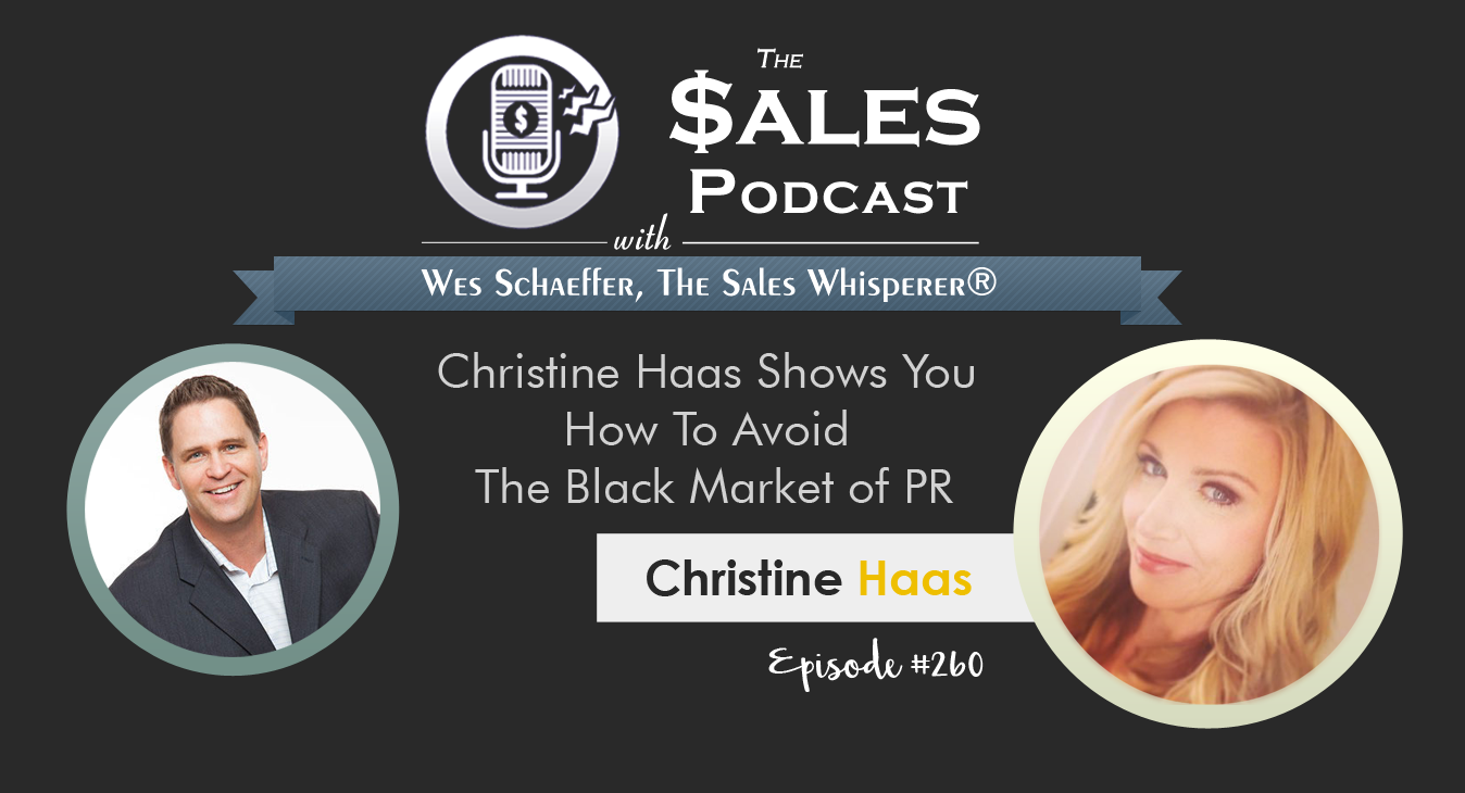 get PR Christine Haas on The Sales Podcast 260