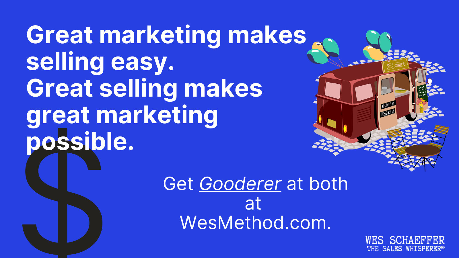 great marketing great selling Wes Schaeffer, The Sales Whisperer®