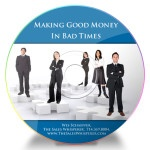 Get The CD, Making Good Money In Bad Times