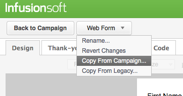 Clone Infusionsoft web forms in the campaign builder.