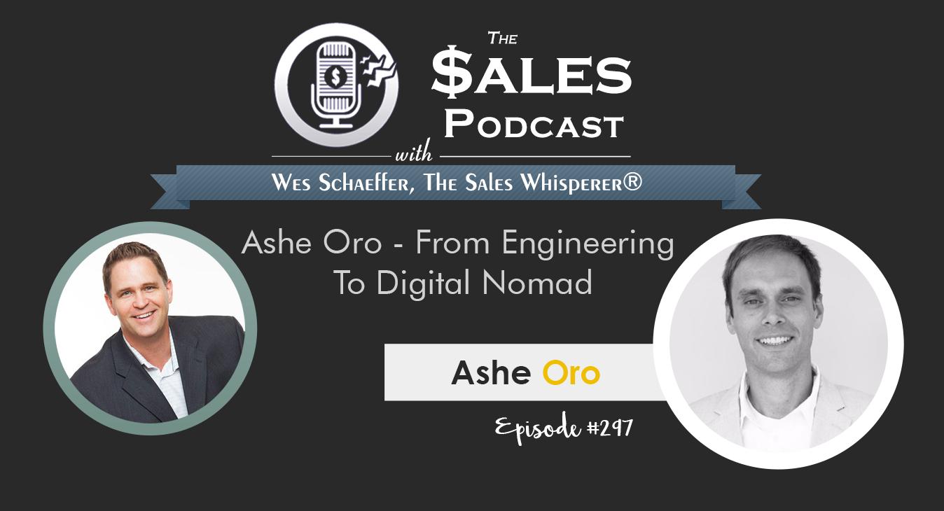 Ashe-Oro---The-Sales-Podcast-#297-1