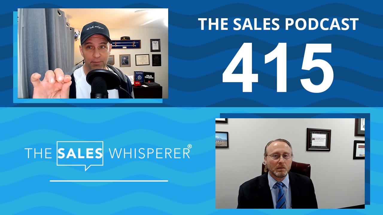 Chris Manske Sales Podcast 415 Wes Schaeffer
