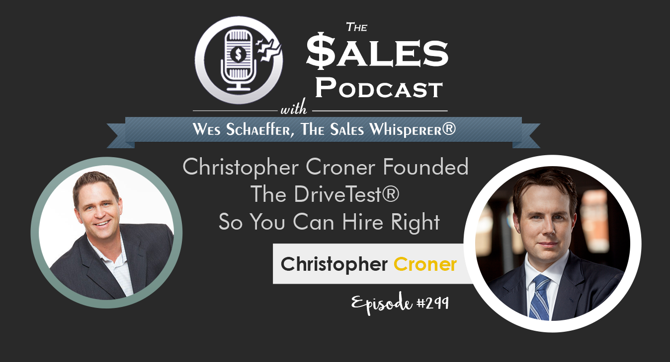 Christopher_Croner_The_Sales_Podcast_299