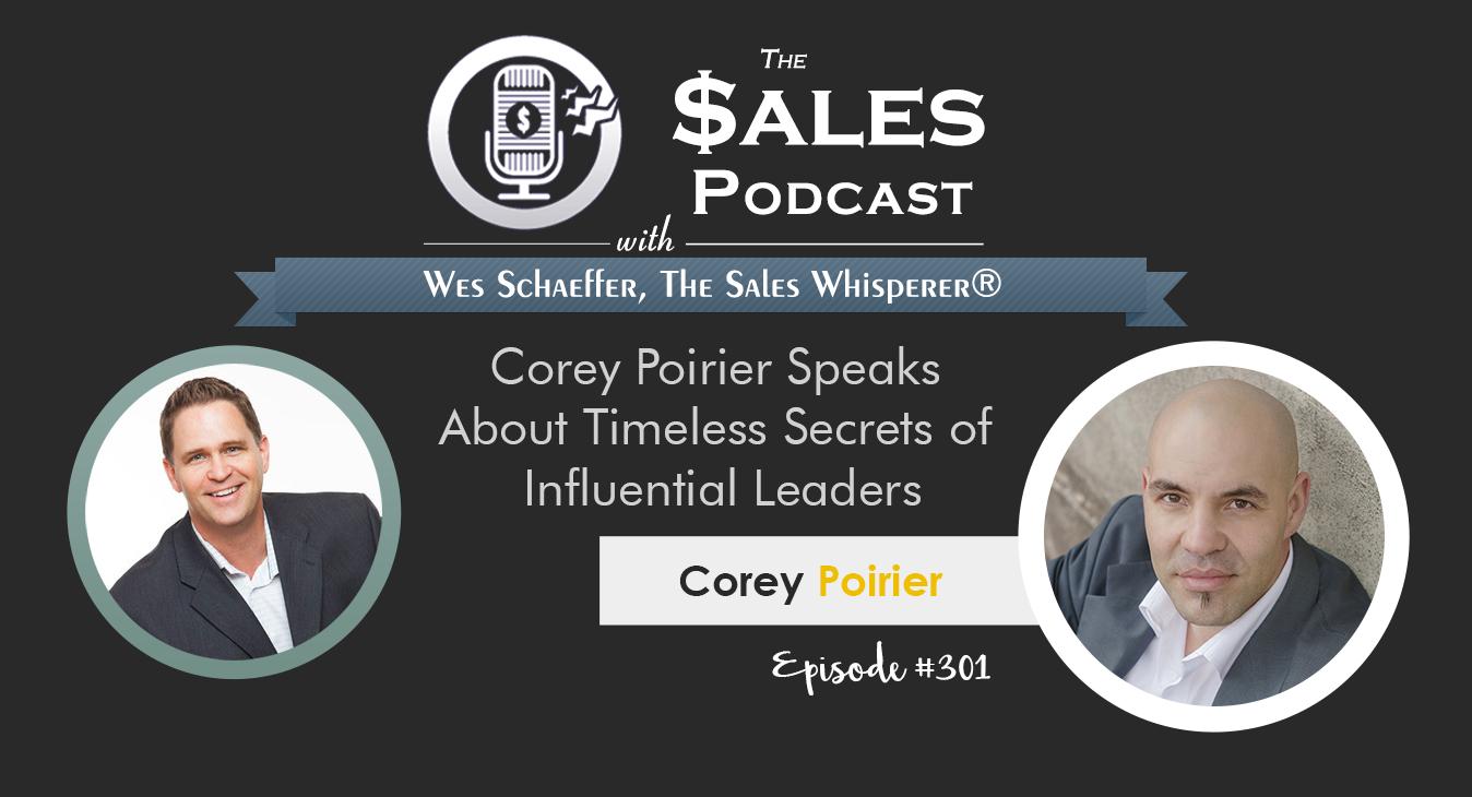 Corey_Poirier_The_Sales_Podcast_301