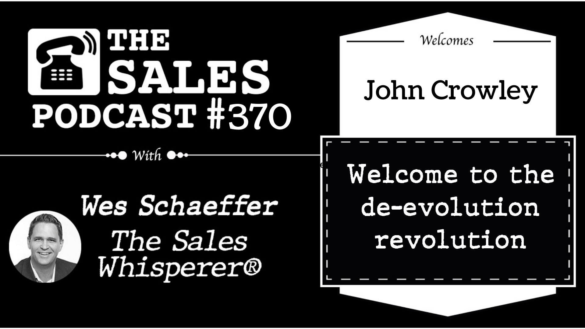 Do Knuckle Dragging Sales Right With John Crowley