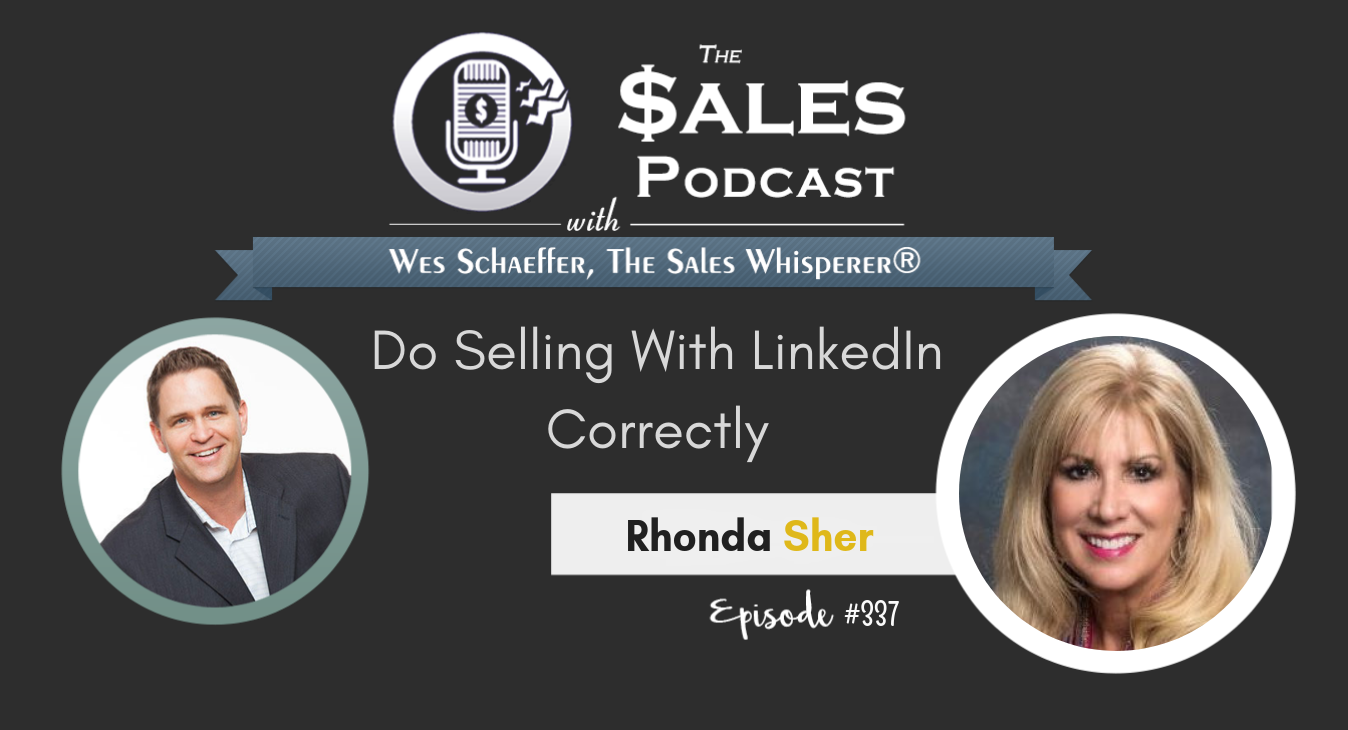 Do Selling With LinkedIn Correctly With Rhonda Sher