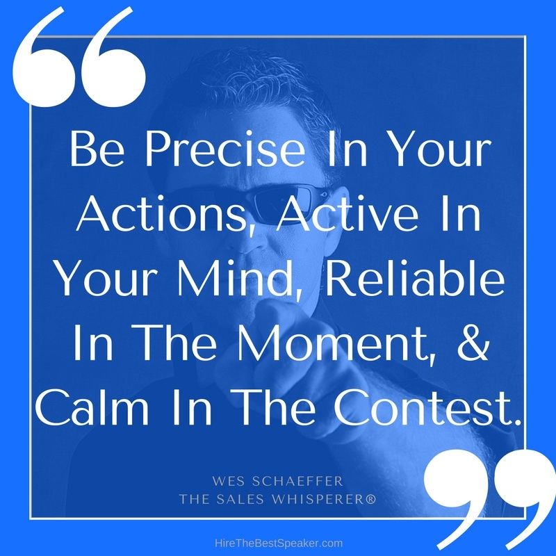 Be_Precise_In_Your_Actions_Active_In_Your_Mind_Reliable_In_The_Moment__Calm_In_The_Contest..jpg