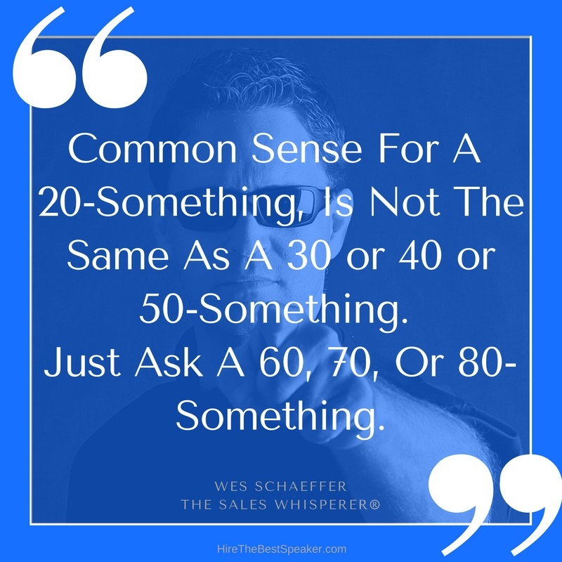 Common_Sense_For_a_20-something_Is_Not_The_Same_As_a_30_or_40_or_50-something._Just_ask_a_60_70_or_80-something..jpg