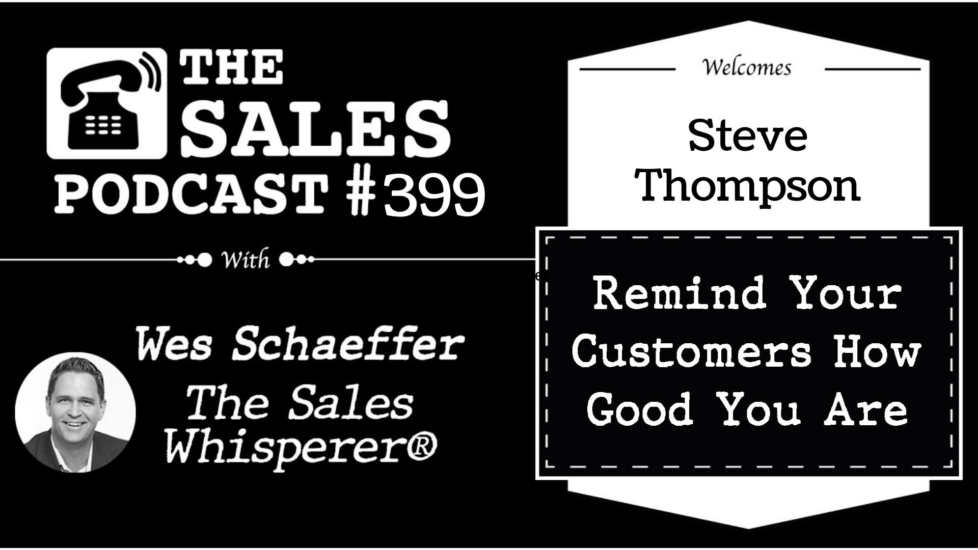 How To Help The Buyer Own The Deal To Make The Sale, With Steve Thompson