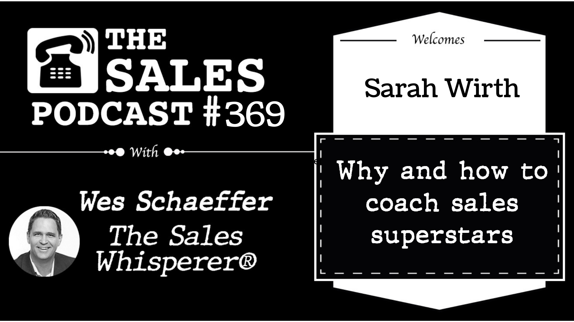 How to Hire and Build Sales Superstars, Sarah Wirth