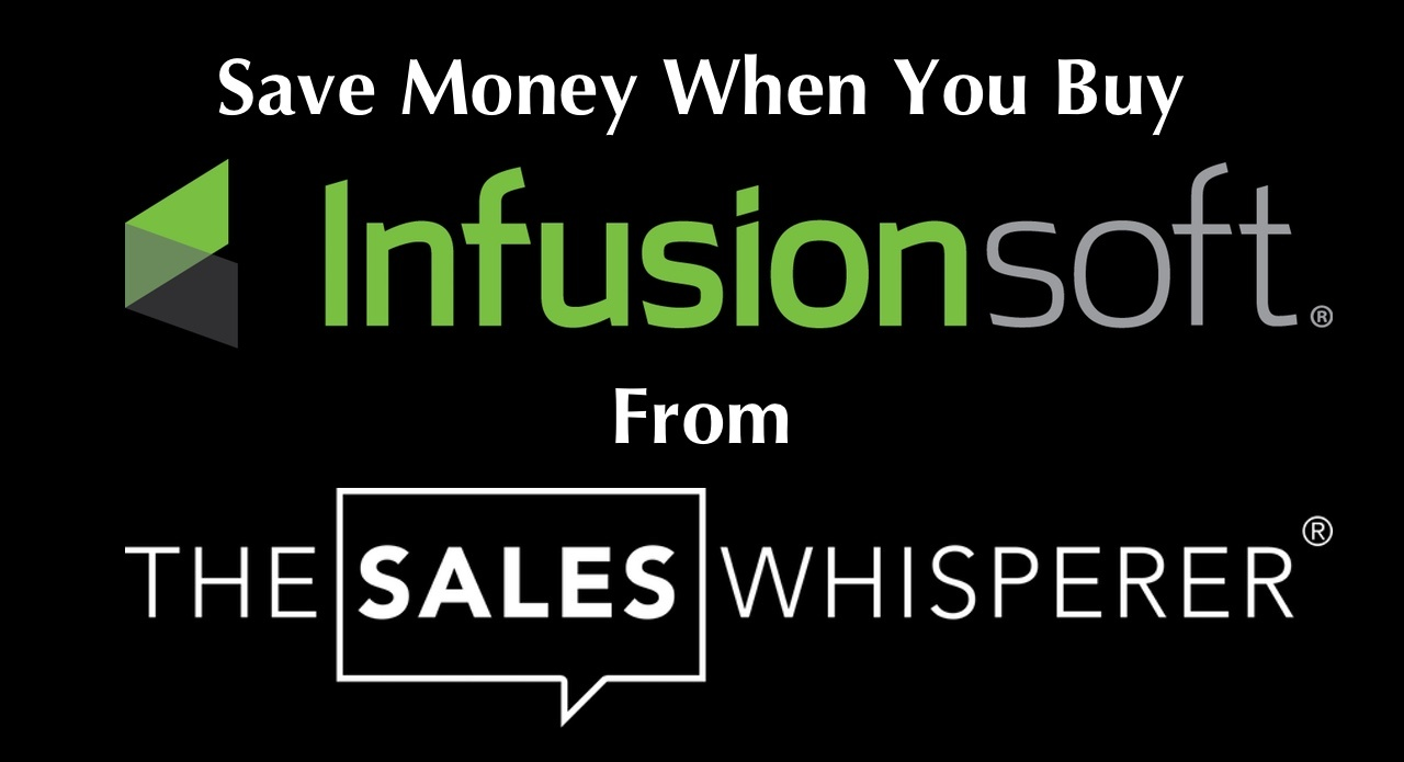 Buy Infusionsoft from The Sales Whisperer® and lock in the best pricing and bonus training.