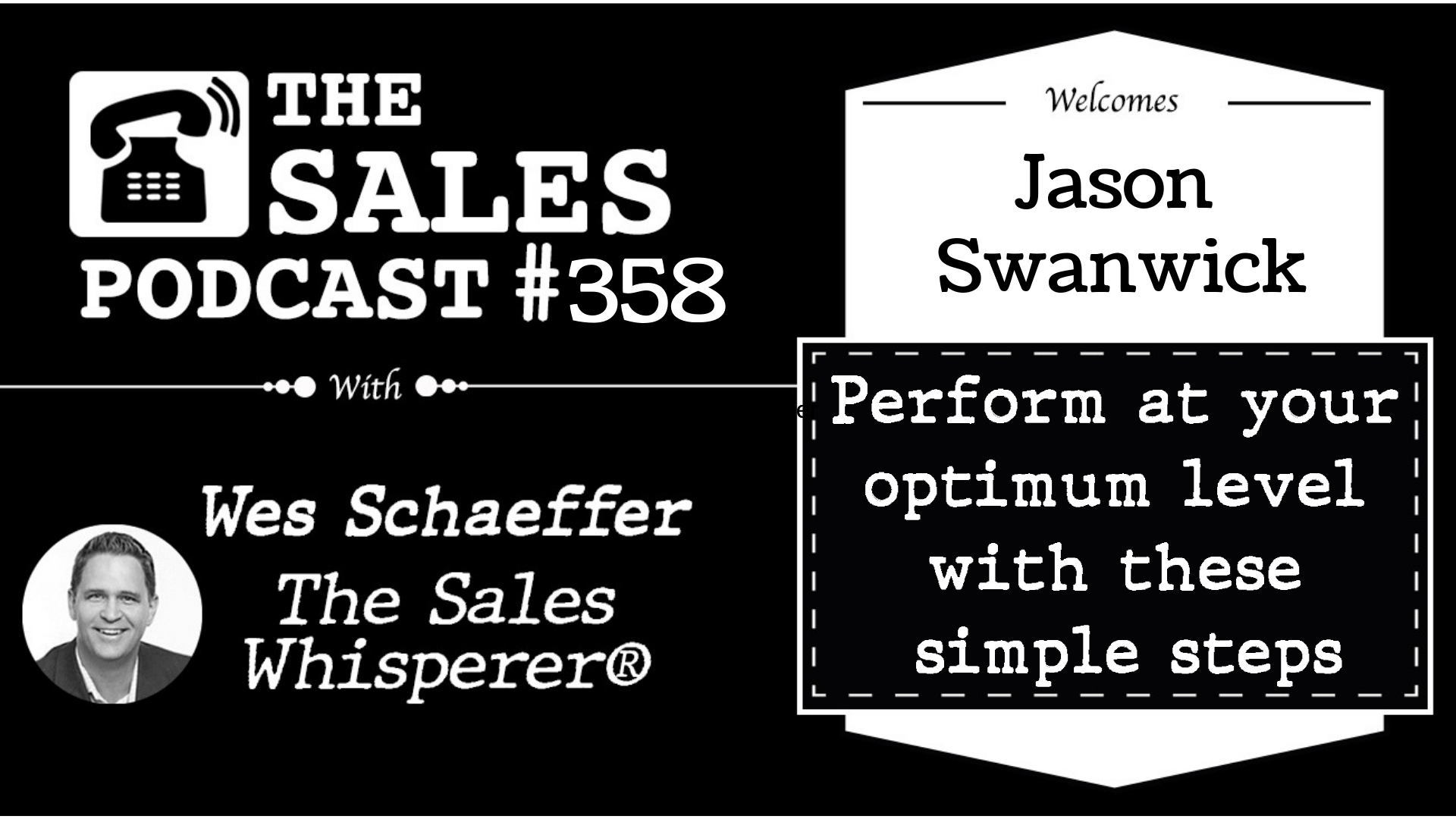 Jason Swanwick a the Sales Podcast