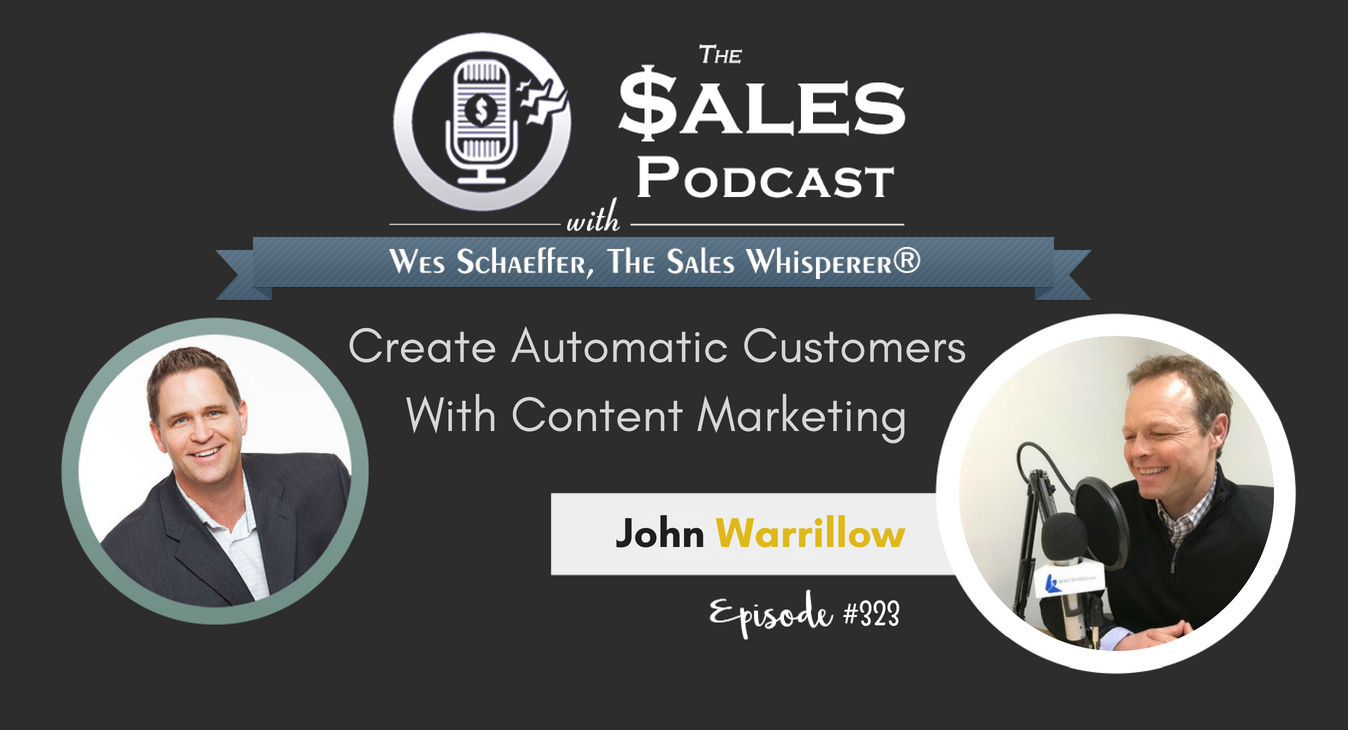 John Warrillow, Create Automatic Customers With Content Marketing