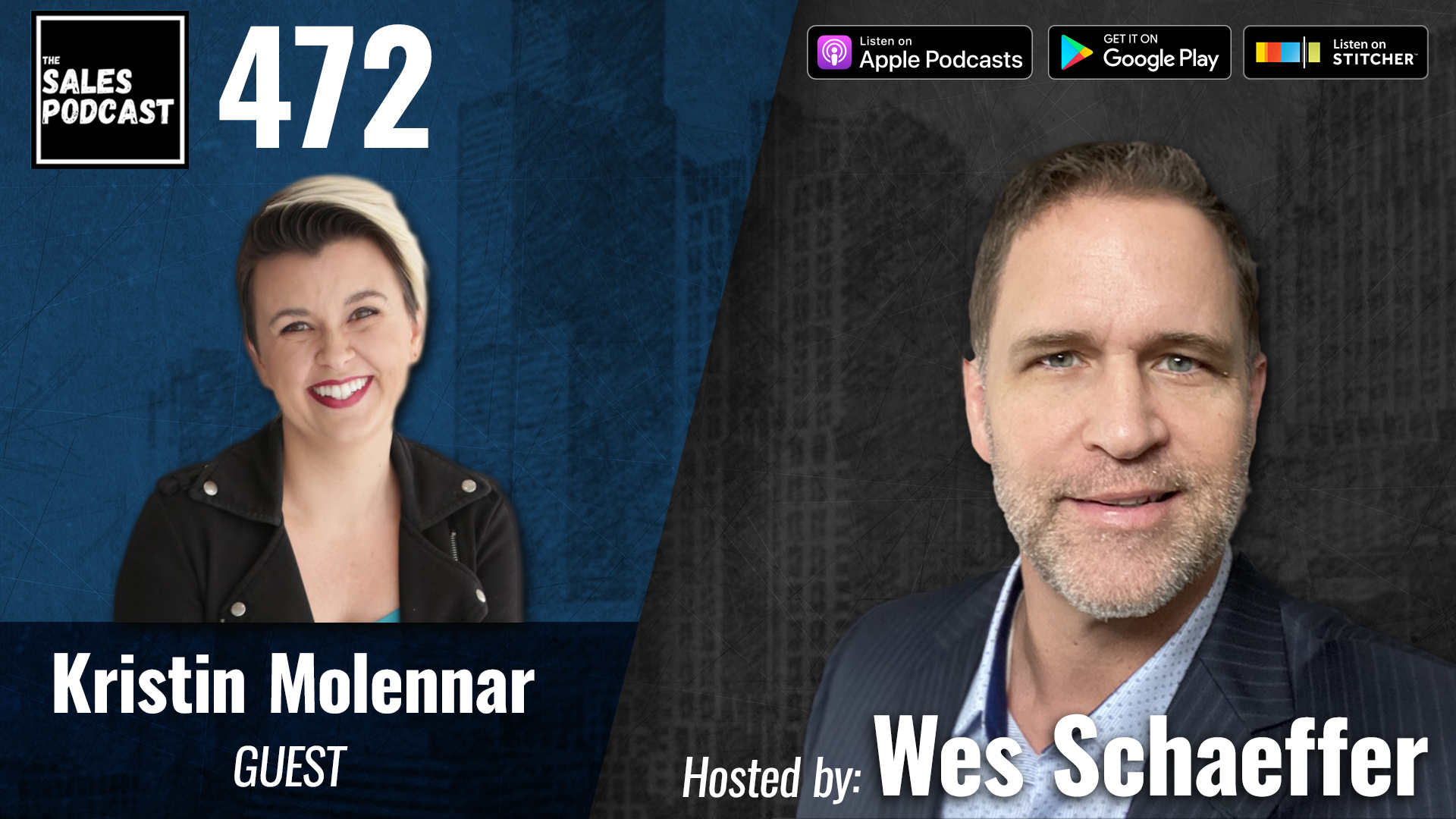 Kristin Molenaar: How To Do Podcast Marketing To Grow Your Sales on The Sales Podcast with Wes Schaeffer, The Sales Whisperer®