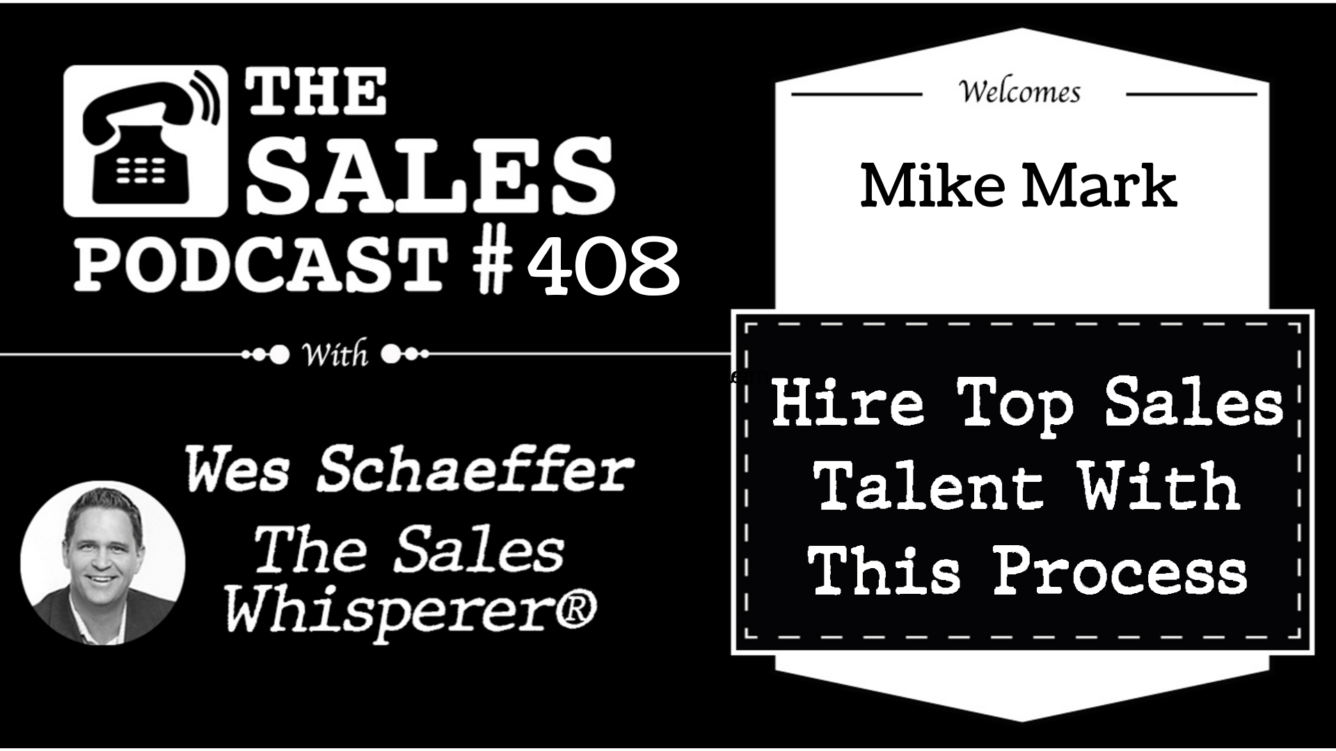 Learn the Hollywood Sales Method With Mike Mark