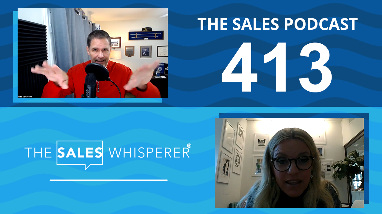 Lee Carter The Sales Podcast 413 Wes Schaeffer