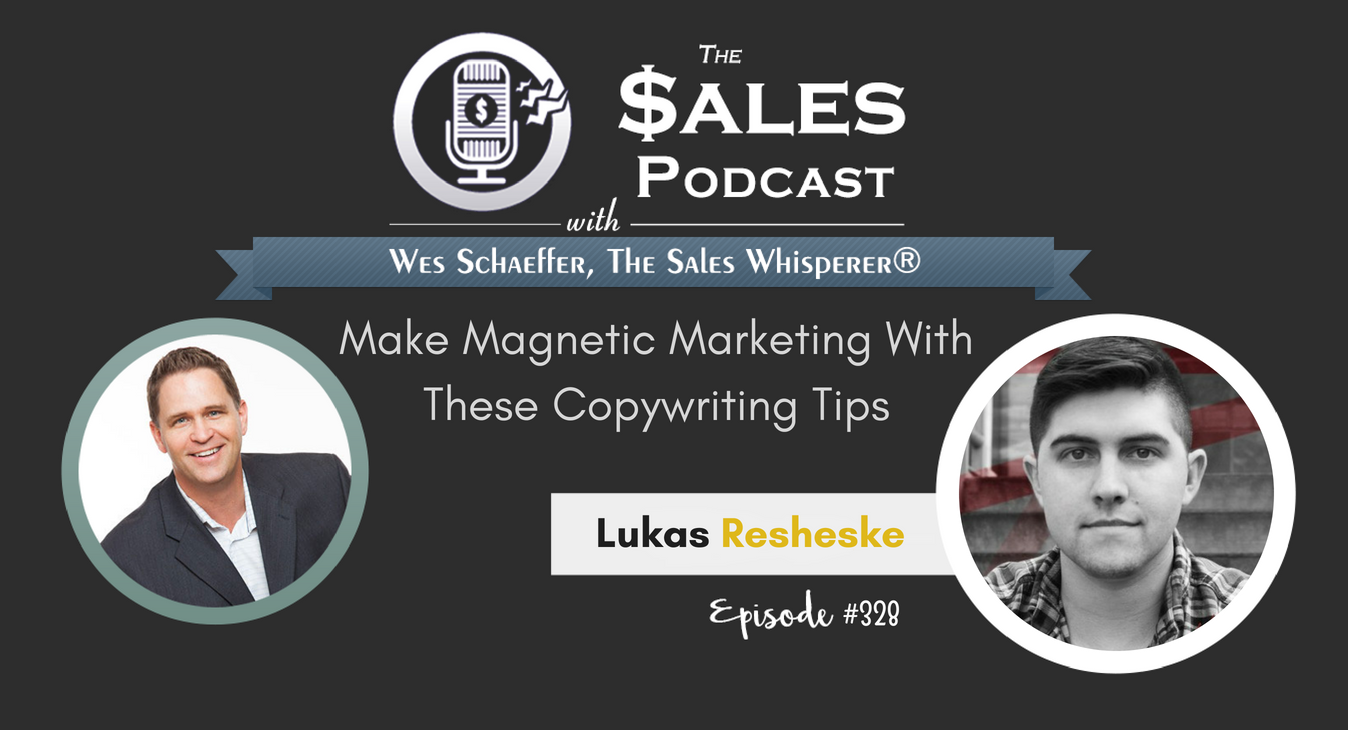 The Sales Whisperer® Blog by Wes Schaeffer