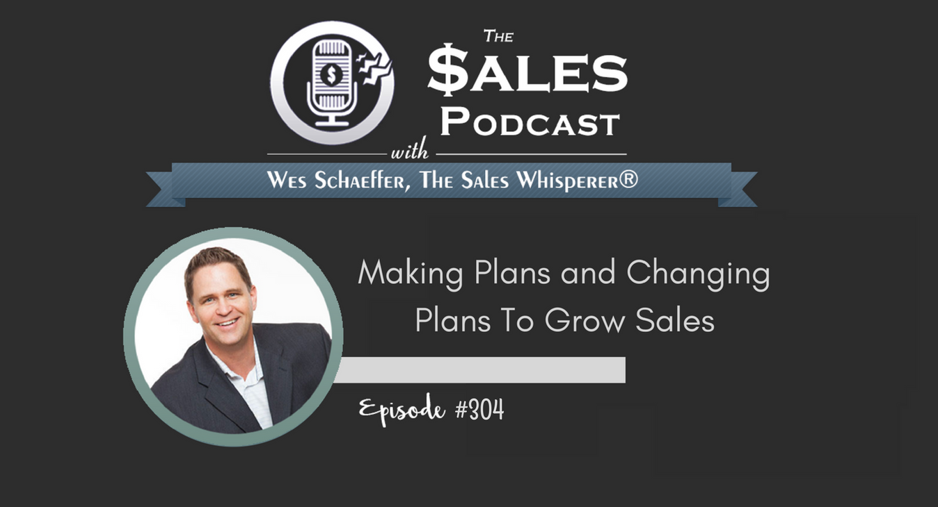 Making Plans and Changing Plans To Grow Sales