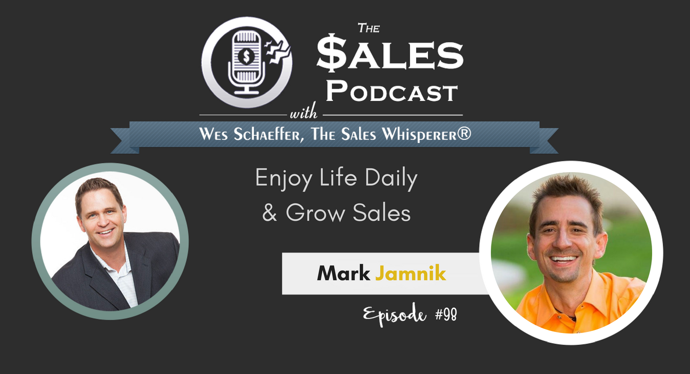 Mark Jamnik Enjoy Life Daily & Grow Sales