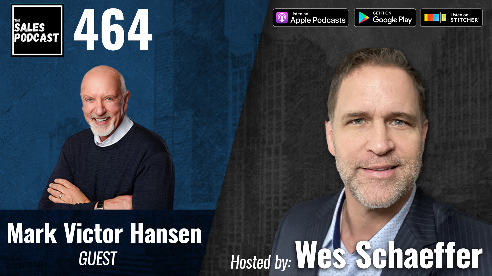 Mark Victor Hansen Says 'Ask To Reach Your Destiny' on The Sales Podcast with Wes Schaeffer, The Sales Whisperer®
