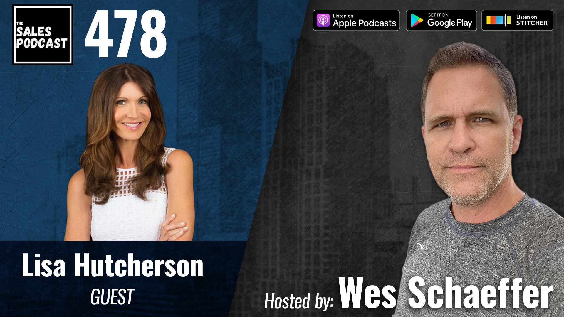 Marketing To The Affluent In Dating, Selling, & Life: Lisa Hutcherson on The Sales Podcast with Wes Schaeffer, The Sales Whisperer®