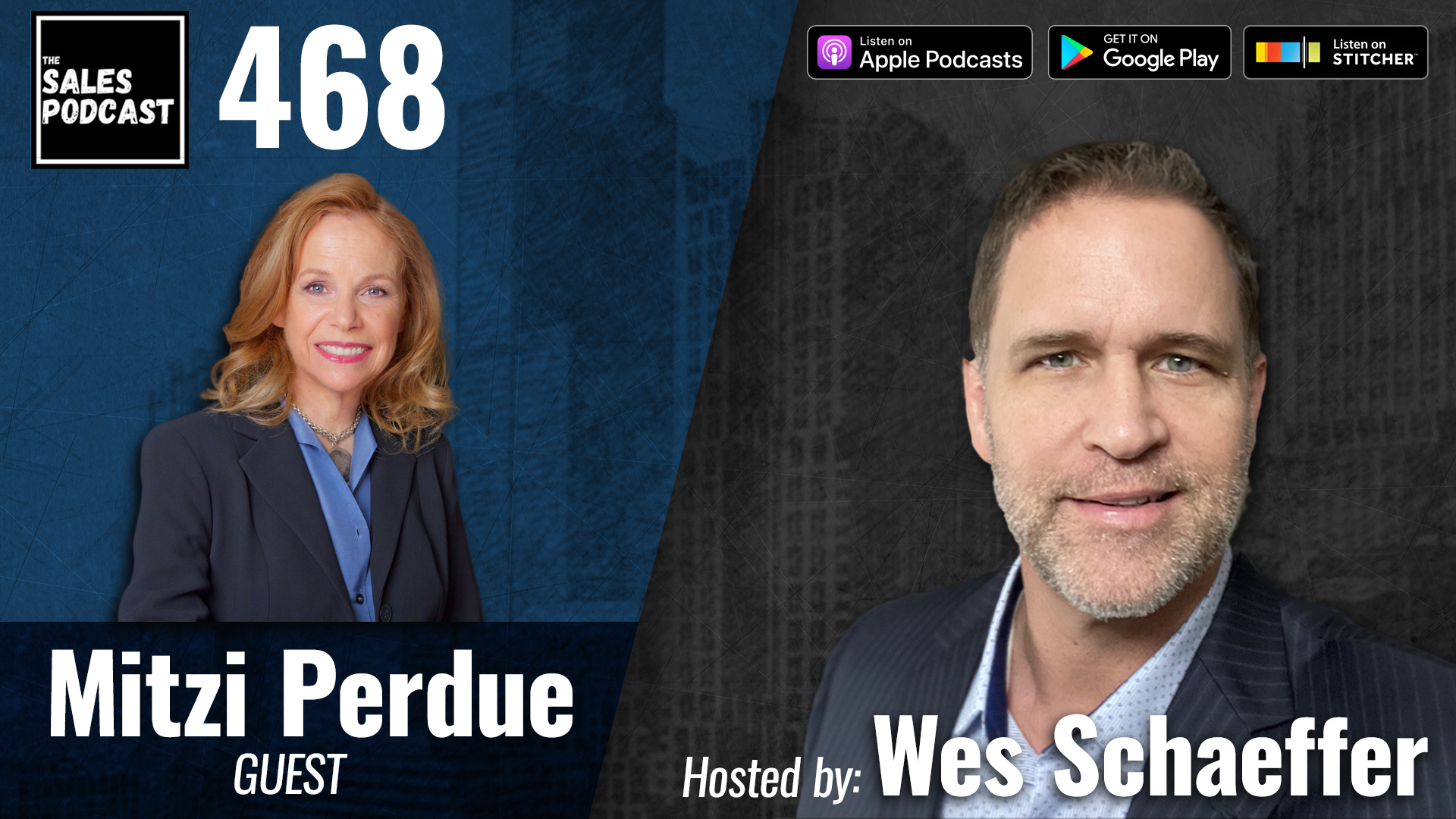 Mitzi Perdue, Transformational Leadership Lessons Learned In Life on The Sales Podcast with Wes Schaeffer, The Sales Whisperer®