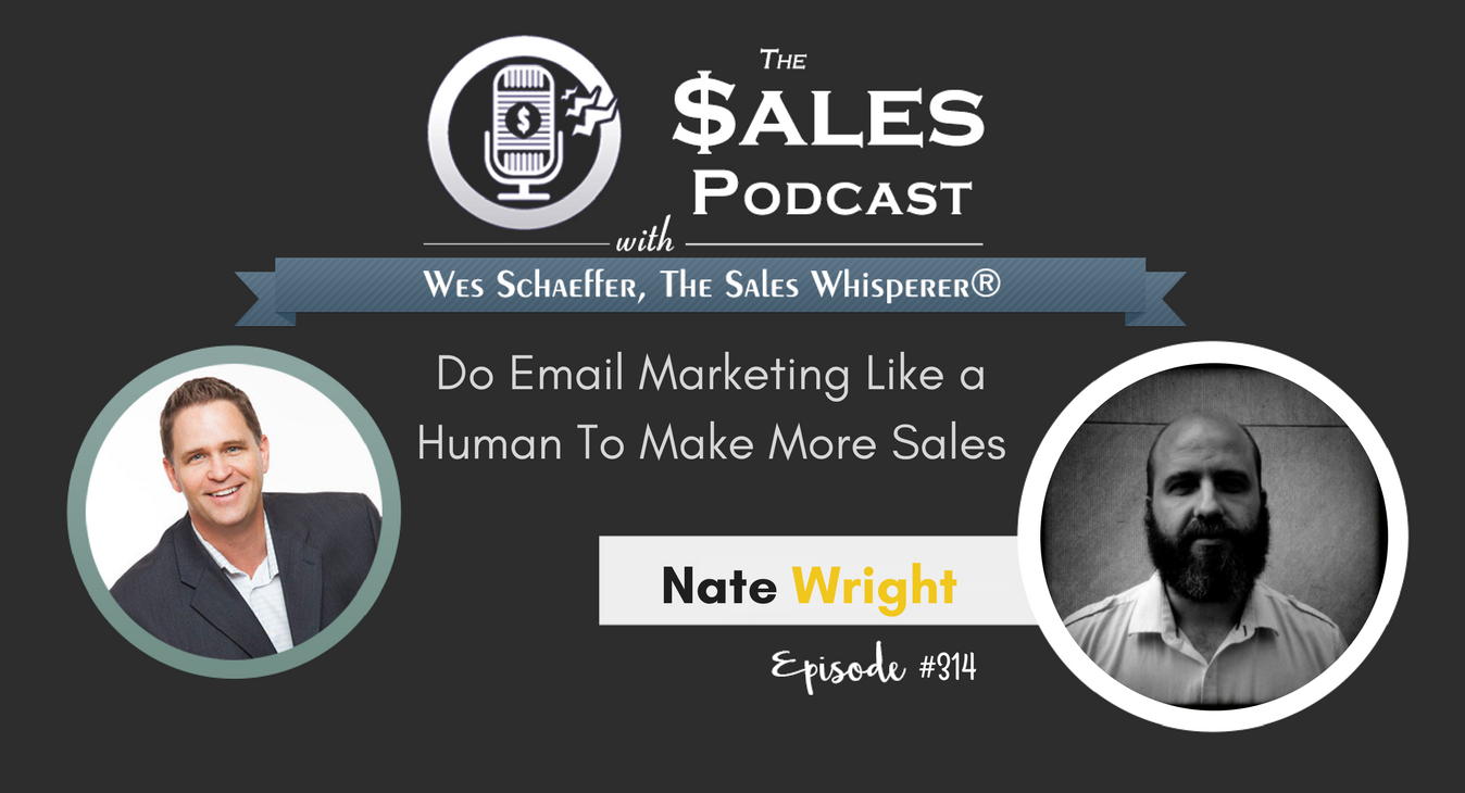 Nate Wright on The Sales Podcast.