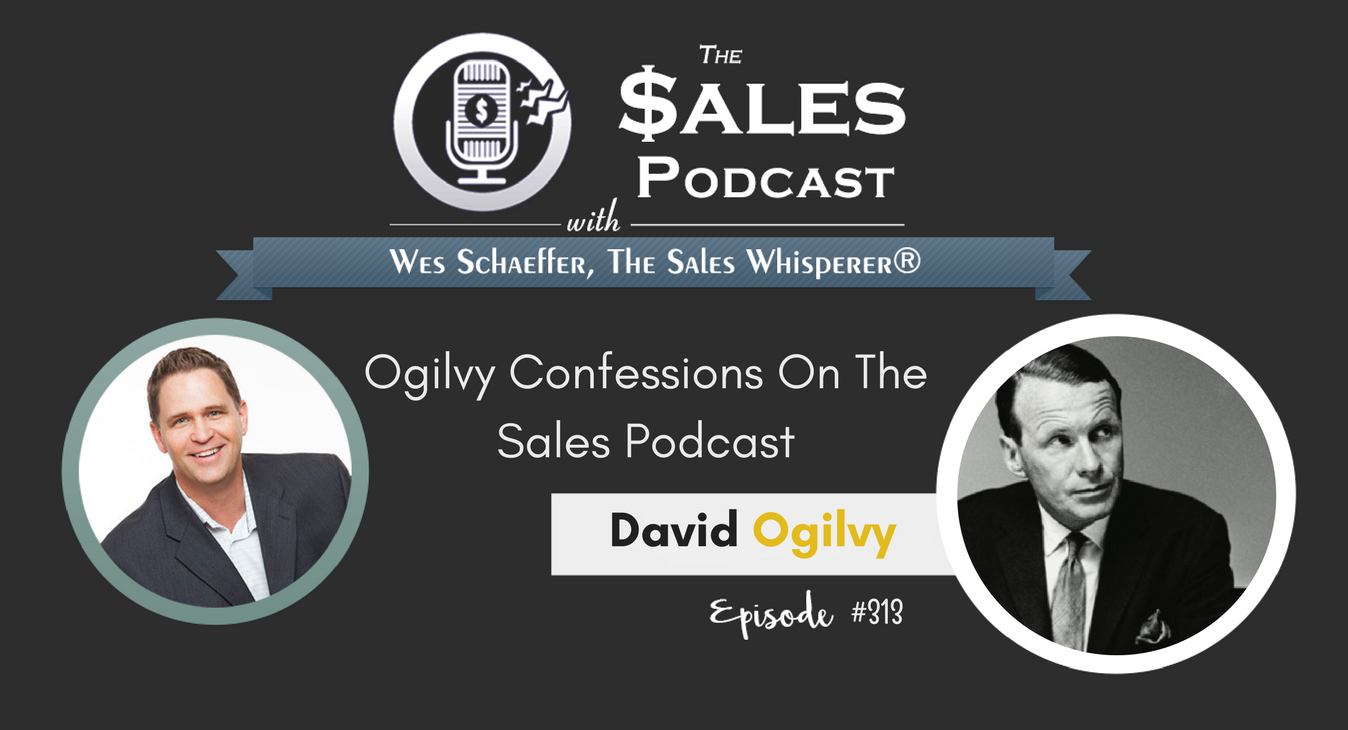 Ogilvy Confessions On The Sales Podcast (3)