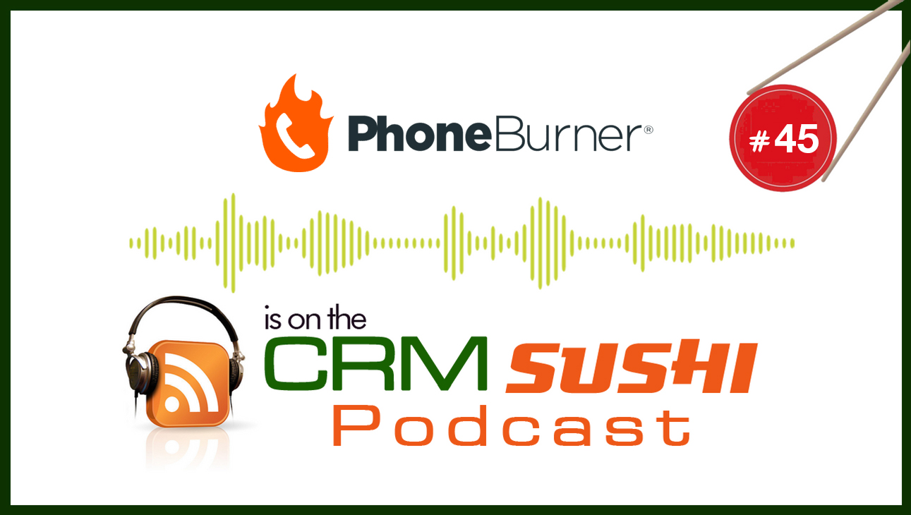PhoneBurner: Make a LOT More Calls—and Sales—Fast! with Wes Schaeffer, The Sales Whisperer®