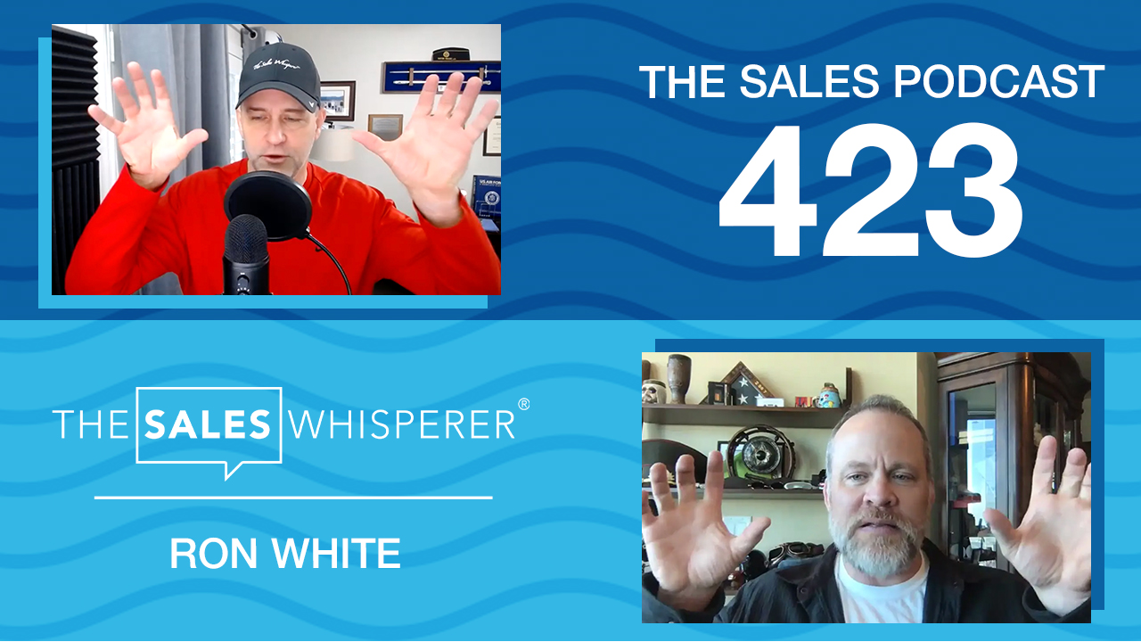 Memory champ Ron White helps you grow your sales with Wes Schaeffer, The Sales Whisperer® on The Sales Podcast.