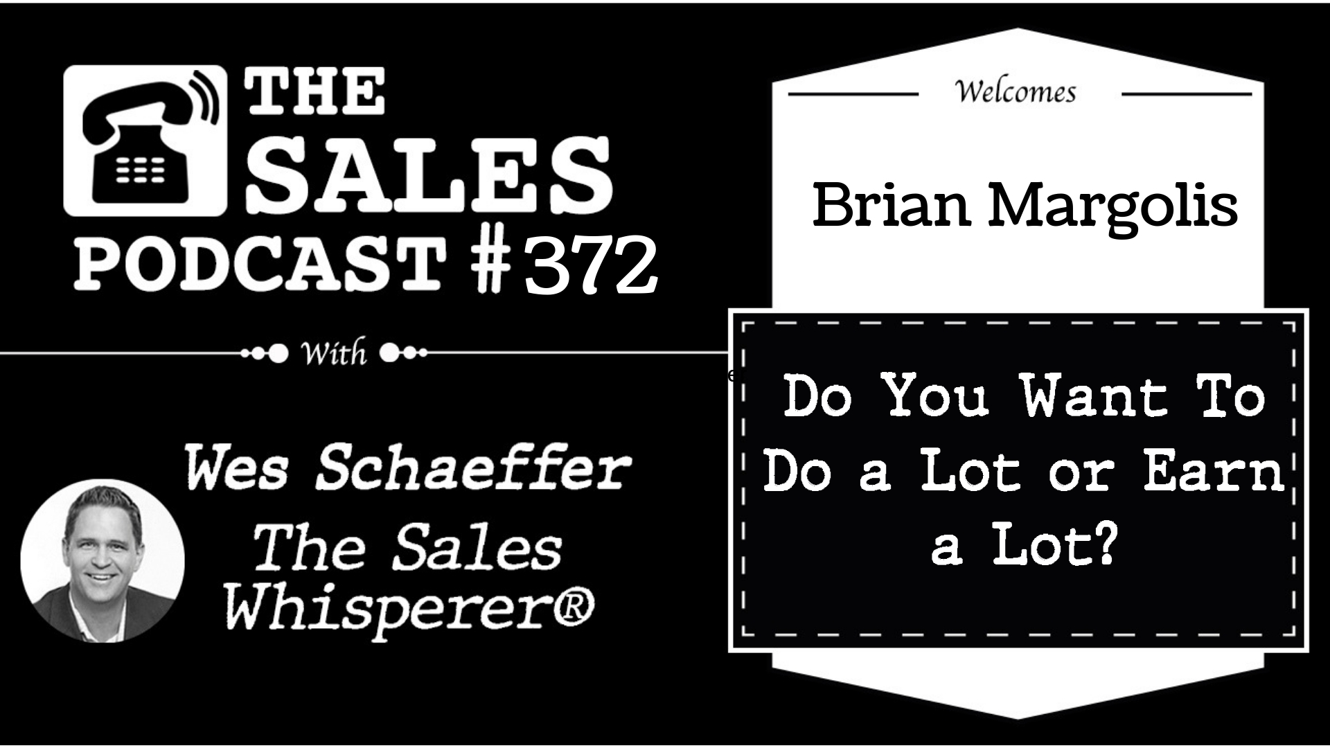 Simplify and Magnify To Grow Sales, Brian Margolis